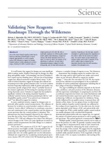 Validating New Reagents: Roadmaps Through the Wilderness