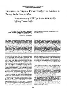 Variations in Polyoma Virus Genotype in Relation to Tumor Induction ...