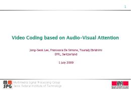 Video Coding based on Audio-Visual Attention - mmspg - EPFL
