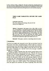 VIDEO GAME NARRATIVES: BEYOND THE GAME- PLAY ... - Cumincad