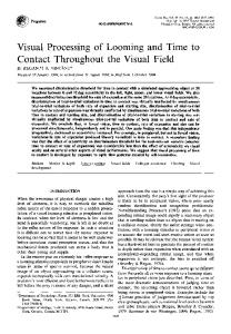 Visual Processing of Looming and Time to Contact ... - Science Direct
