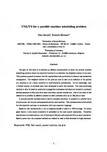 VNS/TS for a parallel machine scheduling problem - CiteSeerX
