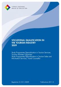 VOCATIONAL QUALIFICATION IN THE TOURISM INDUSTRY 2009