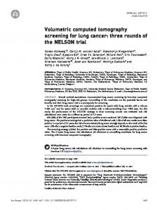 Volumetric computed tomography screening for lung cancer: three ...