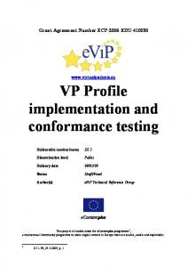 VP Profile implementation and conformance testing - eViP Electronic ...