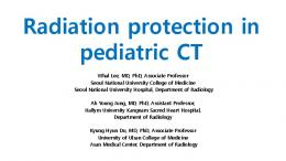W. Lee - Radiation protection in paediatric CT