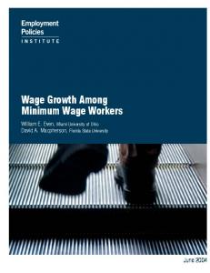 Wage Growth Among Minimum Wage Workers - Employment Policies ...