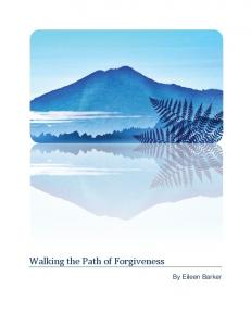 Walking the Path of Forgiveness By Eileen Barker