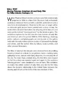 WALL TEXT Moving Pictures: American Art and Early Film
