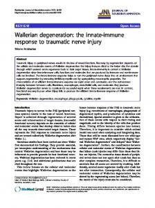 Wallerian degeneration: the innate-immune response to ... - CiteSeerX