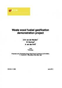 Waste wood fueled gasification demonstration project