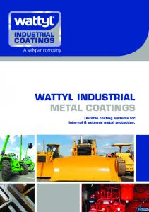 WATTYL INDUSTRIAL METAL COATINGS - Wattyl Industrial Coatings