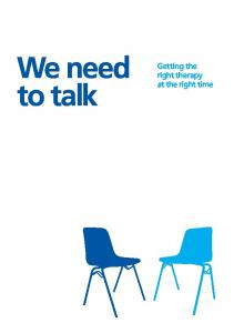 We need to talk: Getting the right therapy at the right time