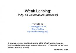 Weak Lensing: - The Dark Universe