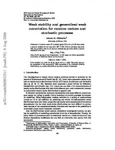 Weak stability and generalized weak convolution for random ... - arXiv