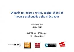 Wealth-to-income ratios, capital share of income and ...