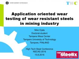 Wear performance of quenched wear resistant steels in abrasive slurry ...