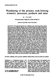 Weathering of the primary rock-forming minerals - Clay Minerals
