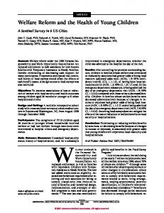 Welfare Reform and the Health of Young Children - Children's ...