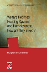 Welfare Regimes, Housing Systems and Homelessness : How are ...