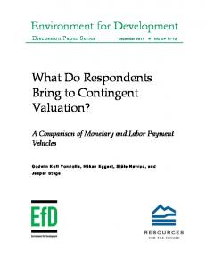 What Do Respondents Bring to Contingent Valuation? A Comparison ...