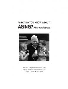 What Do You Know About Aging? Facts and Fallacies