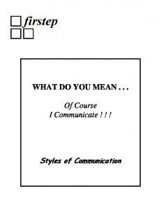 WHAT DO YOU MEAN . . . Of Course I Communicate ! ! ! - RVwest