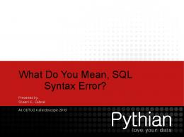What Do You Mean, SQL Syntax Error?