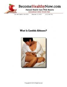 What Is Candida Albicans? - BecomeHealthyNow.com