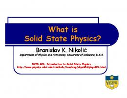 What is Solid State Physics? - Department of Physics and Astronomy