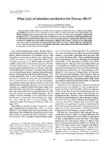 What kind of attention modulates the Stroop effect? - Springer Link