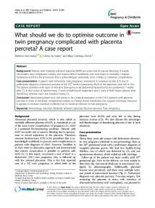 What should we do to optimise outcome in twin