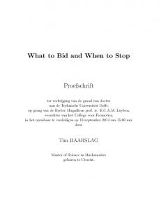 What to Bid and When to Stop Proefschrift - Interactive Intelligence ...
