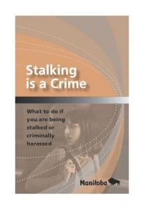 What to do if you are being stalked or criminally harassed