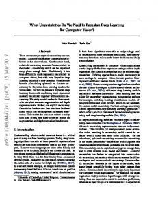 What Uncertainties Do We Need in Bayesian Deep Learning ... - arXiv