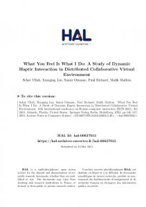 What You Feel Is What I Do: A Study of Dynamic Haptic ... - HAL-Inria