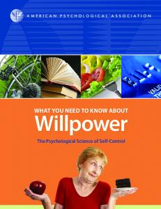 What You Need to Know about Willpower - American Psychological ...