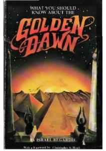 What You Should Know About the Golden Dawn - Israel Regardie.pdf