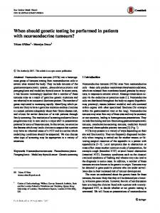 When should genetic testing be performed in patients