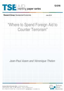 Where to Spend Foreign Aid to Counter Terrorism - Toulouse School ...