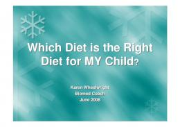 Which Diet is the Right Diet for MY Child? Which Diet is the Right ...