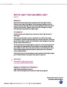WHITE LIGHT AND COLORED LIGHT