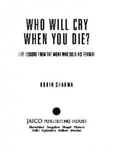 WHO WILL CRY WHEN YOU DIE? - Jaico Publishing House