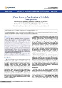 Whole Grains in Amelioration of Metabolic Derangements