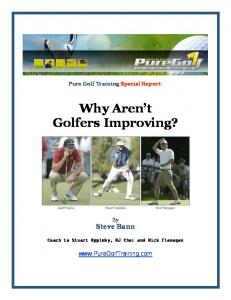 Why Aren't Golfers Improving? - Pure Golf Training