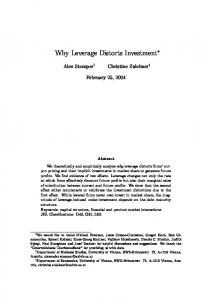 Why Leverage Distorts Investment