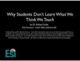Why Students Don't Learn What We Think We Teach