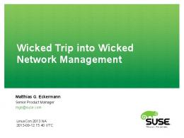 Wicked Trip into Wicked Network Management