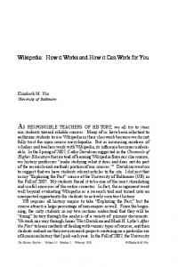 Wikipedia: How it Works and How it Can Work for You