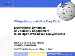 Wikipedians, and Why They Do It - CiteSeerX